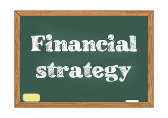 Financial strategy chalkboard notice Vector illustration for design