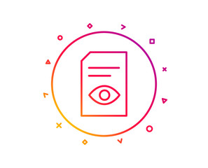 View Document line icon. Open Information File sign. Paper page with Eye concept symbol. Gradient pattern line button. View Document icon design. Geometric shapes. Vector