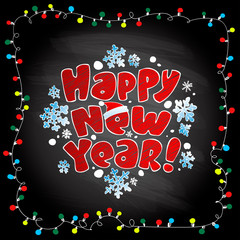 Happy new year card with garland lights frame on a chalkboard background, hand drawn vector illustration