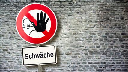 Schild 389 - Schwäche