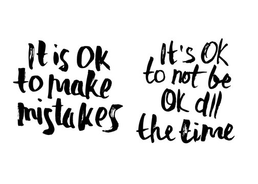 It's Ok to make mistakes. Vector quote.