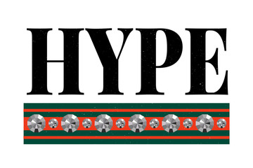 slogan Hype phrase graphic vector Print Fashion lettering calligraphy