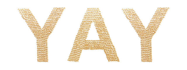 Festive concept. Exclamation YAY on a white background. The letters are laid out of brilliant golden spangles