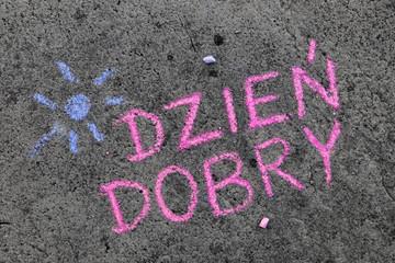 Fototapeta Kolorowy napis wykonany kredą na chodniku: słowo Dzień Dobry obraz