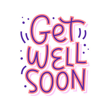 Get well soon vector lettering, isolated on white