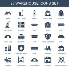 warehouse icons. Set of 25 filled warehouse icons included barn, cart cargo, cargo, cargo barn, building on white background. Editable warehouse icons for web, mobile and infographics.
