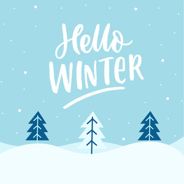 Winter landscap with hand drawn lettering hello winter. Seasonal background.