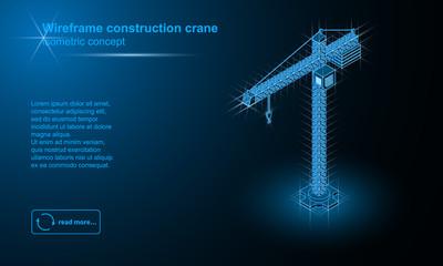 Tower crane wireframe isometric illustration.