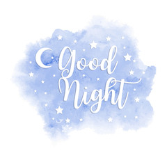 good night inscription on watercolor blue spot. Template for postcard or banner. Vector illustration.