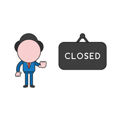 Vector illustration of businessman character with closed hanging sign and showing hand stop gesture. Color and black outlines.