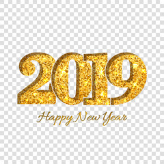 Happy New Year card Gold number 2019. Golden glitter digits isolated on white transparent background. Shiny design light sparkle for Christmas celebration greeting banner, poster. Vector illustration