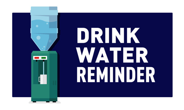 Drink water reminder Concept. Water Cooler with Water Jar Vector illustration