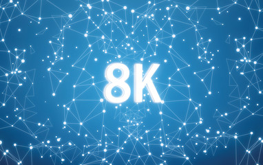 8K on digital interface and blue network background