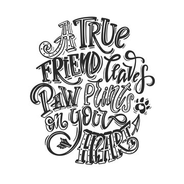 A true friend leaves paw prints on your heart. Dog friendly poster