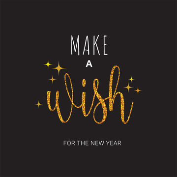 Vector greeting card with Make a wish inscription. Can be used for cards, flyers, posters, t-shirts.