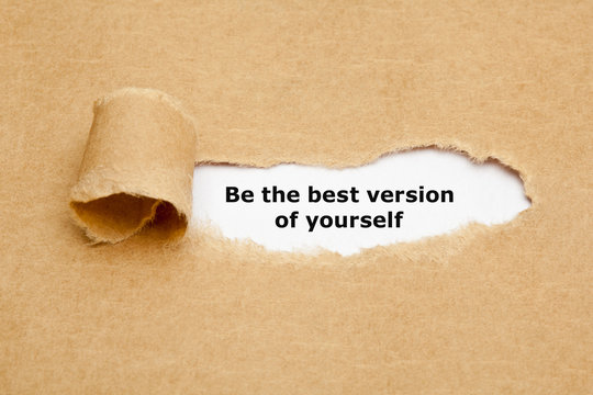 Be The Best Version Of Yourself Quote