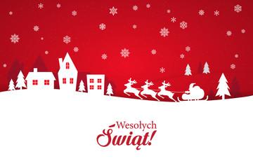 Kartka świąteczna ze stylowym napisem Wesołych Świąt po polsku. Zimowa sceneria z padającym śniegiem oraz zaprzęgiem reniferów wraz ze Świętym Mikołajem