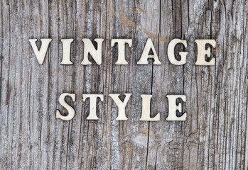 old wooden Board with vintage style text