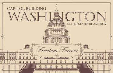 Vector banner or card with words Freedom forever in frame with curls and contour drawing of the US Capitol Building in Washington DC in retro style. American landmark.