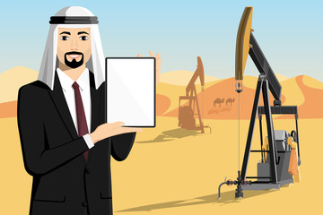Arab businessman with tablet computer stands on the background of oil rigs in the desert. White screen, you can add your text here. Vector illustration
