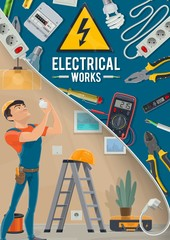 Electrical works, electrician and tools