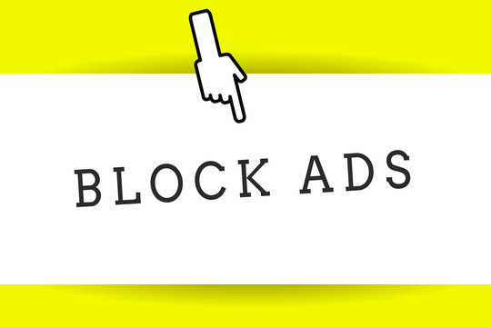 Conceptual hand writing showing Block Ads. Business photo showcasing program that will remove different kinds of advertising from Web Back of right Hand Index pointing downward Thumb showing