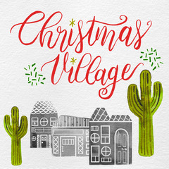 Watercolor Desert Christmas Holiday Village: Cacti, Gingerbread Houses, Inked Lettering: Lime, Red