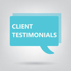 client testimonials written on a speech bubble- vector illustration