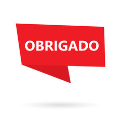 obrigado word (thank you in portuguese) on a speach bubble- vector illustration