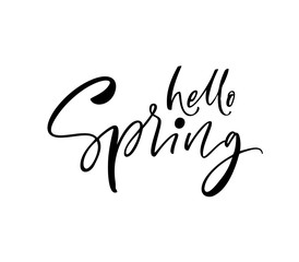 Hello spring card. Modern vector brush calligraphy. Hand drawn lettering quote.
