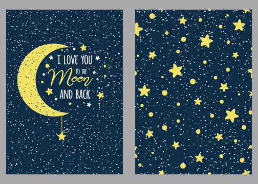 Set of love greeting card sky stars background I love you to the moon and back