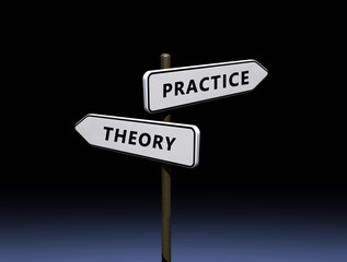 Theory vs practice sign.
