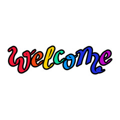 """Hand lettering """"Welcome"""". For postcards badge, icon, card, logo. Vector illustration."""