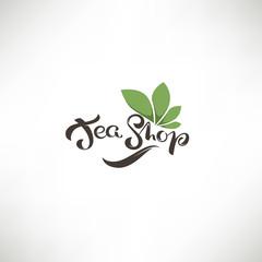 Tea Shop, lettering composition and green leaves for your logo, label, emblems