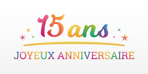 15 ans - Joyeux Anniversaire