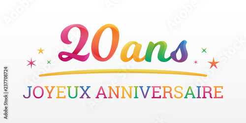 20 Ans Joyeux Anniversaire Stock Image And Royalty Free Vector