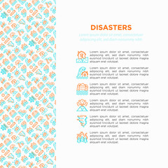 Disasters concept with thin line icons: earthquake, tsunami, tornado, hurricane, flood, landslide, drought, snowfall, eruption, thunderstorm, avalanche. Vector illustration, prine media template.