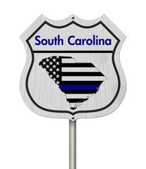 South Carolina Thin Blue Line Highway Sign
