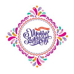 Vector illustration of hand drawn lettering text inscription Happy Makar Sankranti in colorfull kite. Festival of kites
