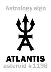 Astrology Alphabet: ATLANTIS (Ancient Legendary Civilization, continent lost in the depths of the sea, the estate of Poseidon), asteroid #1198. Hieroglyphics character sign (single symbol).