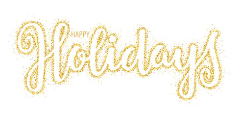 Wall Mural - HAPPY HOLIDAYS gold confetti brush calligraphy banner