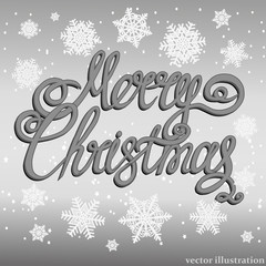 Holiday Merry Christmas background. Brightly Christmas Background. Illustration with lettering design and snowflakes. Vector illustration.