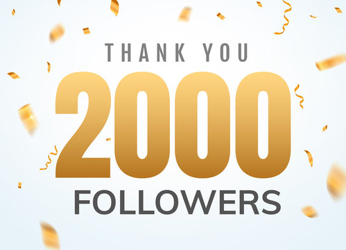 Thank you 2000 followers design template social network number anniversary. Social users golden number friends thousand celebration