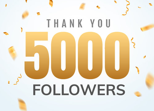 Thank you 5000 followers design template social network number anniversary. Social users golden number friends thousand celebration