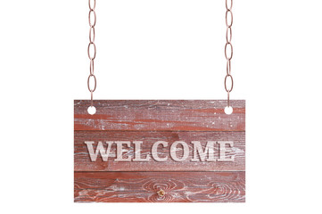 A wooden plate of worn brown boards hangs on a metal chain. White isolate With welcome sign.