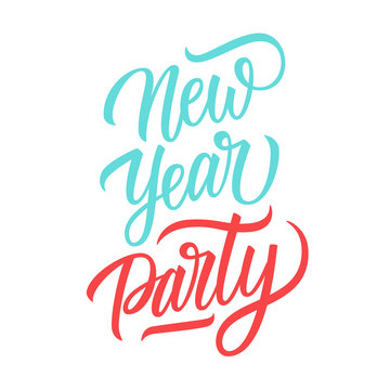 New Year Party handwritten inscription. Creative lettering for holiday greetings, party posters and invitations. Vector illustration.