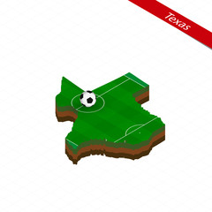 Isometric map of US state Texas with soccer field. Football ball in center of football pitch.