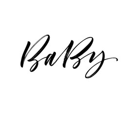 Baby card. Hand drawn brush style modern calligraphy. Vector illustration of handwritten lettering.