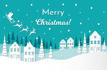 Vector illustration greeting card for winter holidays. Santa Claus with reindeers and sleigh on night sky. Trees and european houses. Text: Merry Christmas. Paper cut out style. Blue colors.