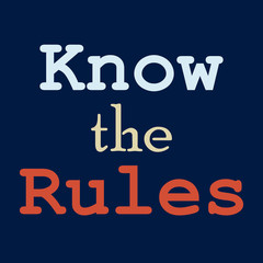 Know the rules Poster design Vector illustration